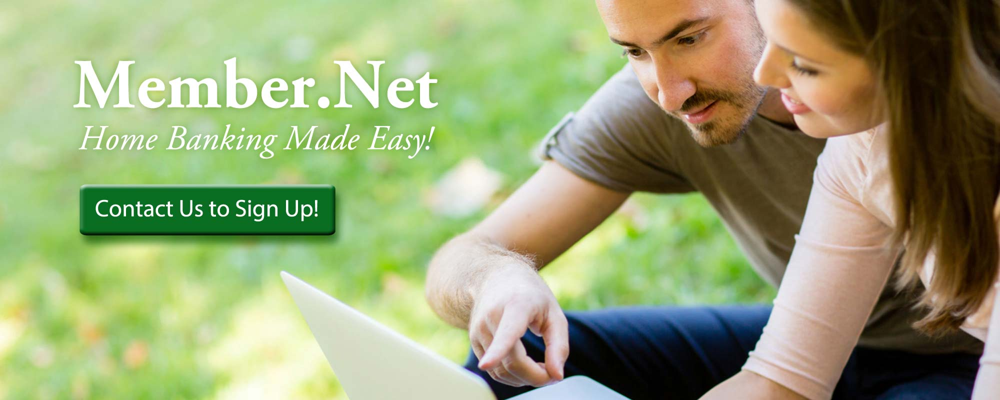 Member.Net...Home Banking made easy!